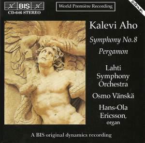 Aho: Symphony No. 8 & Pergamon