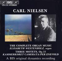 Nielsen: Commotio, Little Preludes, Three Motets