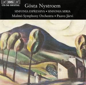 Gosta Nystroem: Sinfonia espressiva & Sinfonia seria