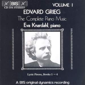 Grieg - The Complete Piano Music, Volume 1
