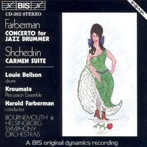 Farberman: Concerto for Jazz Drummer & Shchedrin: Carmen Suite