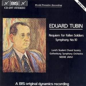 Eduard Tubin: Requiem for Fallen Soldiers & Symphony No. 10