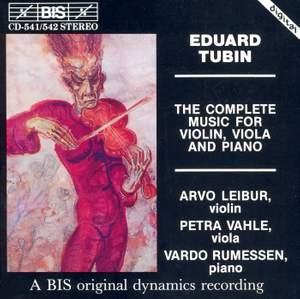 Eduard Tubin - Complete Music for Violin, Viola and Piano
