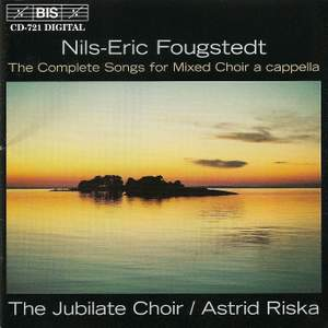Nils-Eric Fougstedt - Complete Songs for Mixed Choir a cappella