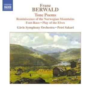 Franz Berwald - Tone Poems