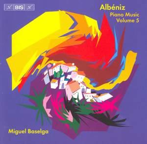 Albéniz - Complete Piano Music, Volume 5