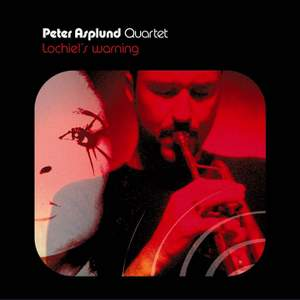 Peter Asplund Quartet - Lochiel's Warning Product Image