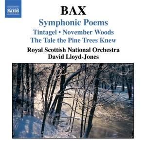 Bax - Symphonic Poems