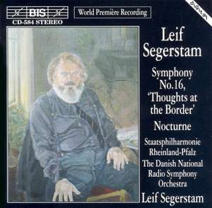 Segerstam: Symphony No. 16 & Nocturne