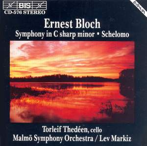 Bloch: Symphony in C sharp minor & Schelomo