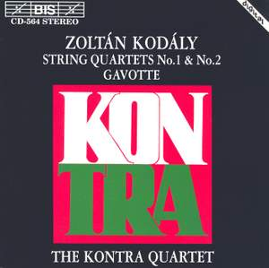 Kodály: String Quartet No. 1, etc.