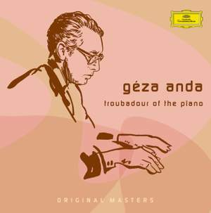 Géza Anda: Troubadour of the Piano Product Image