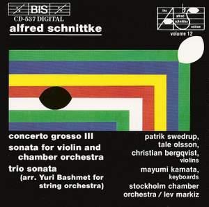 Schnittke: Concerto Grosso No. 3, etc.
