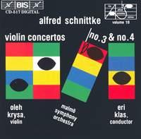 Schnittke: Violin Concertos Nos. 3 & 4