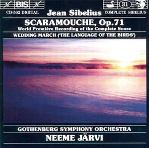 Sibelius: Scaramouche & Wedding March from 'The Language of the Birds'