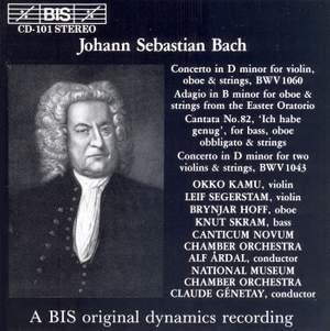Bach: Concerto for Oboe & Violin, Double Concerto, Cantata 'Ich habe genug'