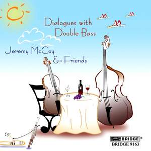 Jeremy McCoy & Friends - Dialogues with Double Bass