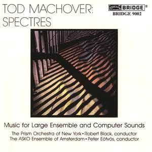 Tod Machover - Spectres