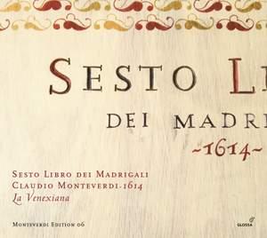 Monteverdi: Il  sesto libro de madrigali, 1614