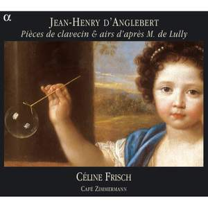 D'Anglebert - Harpsichord Works and Airs after Lully