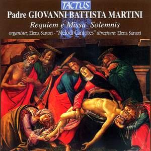 Martini, G B: Requiem & Missa Solemnis