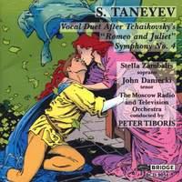 Taneyev: Symphony No. 4 & Tchaikovsky: Romeo & Juliet Overture