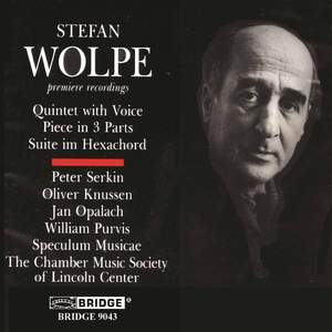 The Music of Stefan Wolpe - Vol. 1
