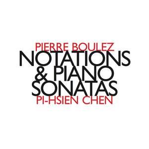 Boulez: Notations & Piano Sonatas