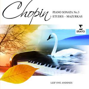 Chopin: Piano Sonata No. 3 in B minor, Op. 58, etc.