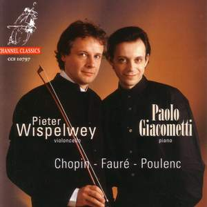 Chopin, Poulenc & Fauré: Works for Cello & Piano