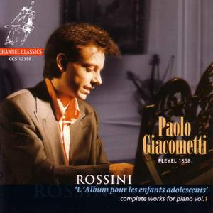 Rossini - Complete Works for Piano Volume 1