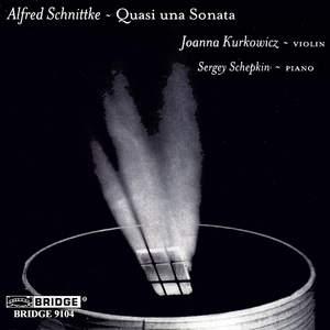 Alfred Schnittke - Quasi una Sonata
