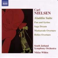 Nielsen: Aladdin Suite, Pan & Syrinx, Saga Dream & other works