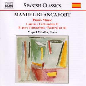 Blancafort: Complete Piano Music, Volume 3