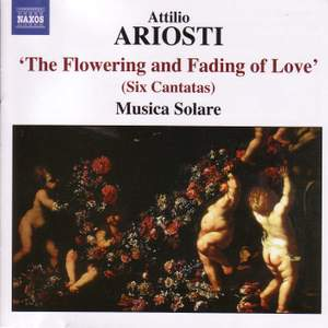 Attilio Ariosti - The Flowering and Fading of Love Product Image