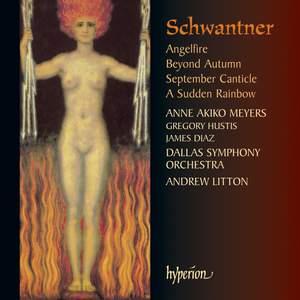 Schwantner: Angelfire, Beyond Autumn, September Canticle & A Sudden Rainbow