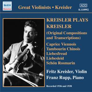 Great Violinists - Kreisler plays Kreisler