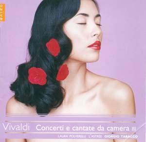 Vivaldi - Concerti & cantate da camera III
