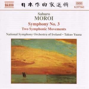 Moroi, S: Symphony No. 3, Op. 25, etc. Product Image