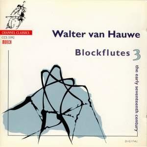 Walter van Hauwe Blockflutes Vol. 3