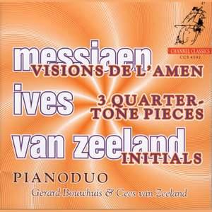 Messiaen: Visions de l'Amen for 2 pianos, etc.