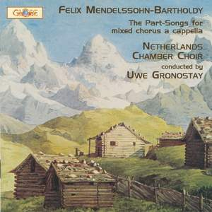 Mendelssohn - The complete Part-Songs for mixed chorus