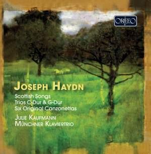 Haydn: Scottish Songs, Trios & Six Original Canzonettas