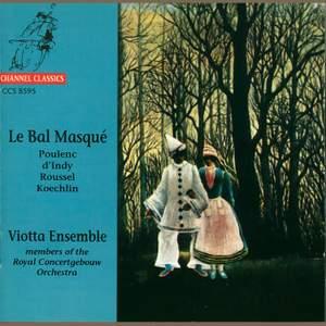 Poulenc, D'Indy, Roussel & Koechlin: Chamber Music