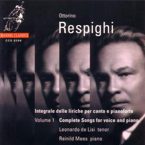 Respighi - Complete Songs for voice and piano, volume 1
