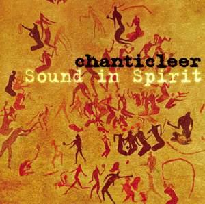Chanticleer - Sound in Spirit