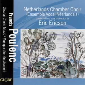 Francis Poulenc - Secular Choral Music