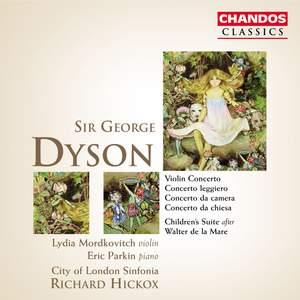 Dyson: Violin Concerto, Concerto leggiero, Children's Suite & other works