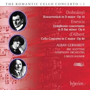 The Romantic Cello Concerto, Vol. 1: Dohnányi, Enescu & d'Albert