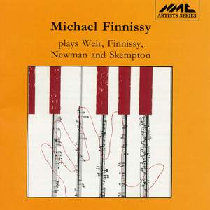 Michael Finnissy plays Weir, Finnissy, Newman & Skempton Product Image